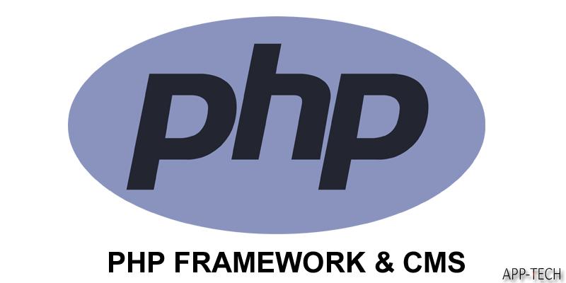 PHP FRAMEWORK & CMS
